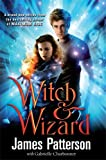 Patterson, James: Witch & Wizard