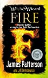 Patterson, James: Witch Wizard Fire