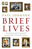 Johnson, Paul: Brief Lives