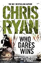 Who Dares Wins by Chris Ryan