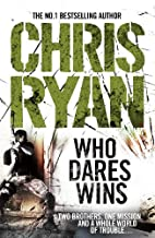 Who Dares Win by Chris Ryan