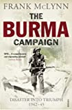 McLynn, Frank: The Burma Campaign: Disaster into Triumph 1942-45