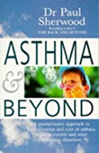 ASTHMA AND BEYOND by Paul Sherwood