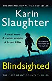 Slaughter, Karin: Blindsighted (Grant County Series)