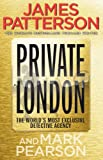 Patterson, James: Private London. James Patterson & Mark Pearson
