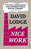Lodge, David: Nice Work