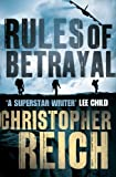 Reich, Christopher: Rules of Betrayal