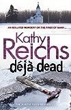 Reichs, Kathy: DJ Dead