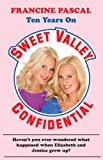 Pascal, Francine: Sweet Valley Confidential (Sweet Valley High)
