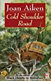 JOAN AIKEN: Cold Shoulder Road (Red Fox Older Fiction)