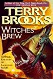 Brooks, Terry: Witches&#39; Brew