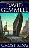 David Gemmell: Ghost King