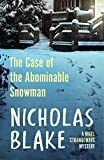 Nicholas Blake: The Case of the Abominable Snowman