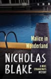 Nicholas Blake: Malice in Wonderland