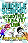 Middle School: My Brother Is a Big, Fat Liar: (Middle School 3) - James Patterson