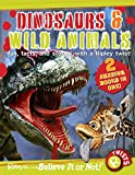 Ripley, Robert: Ripley's Believe it or Not! Dinosaurs and Wild Animals