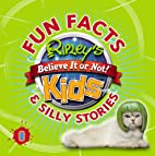 Ripley's Fun Facts and Silly Stories by…