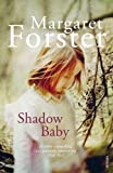 Forster, Margaret: Shadow Baby