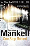Henning Mankell: One Step Behind (Wallander 7)