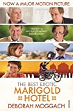 Moggach, Deborah: The Best Exotic Marigold Hotel
