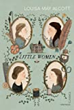 Alcott, Louisa May: Little Women (Vintage Children's Classics)