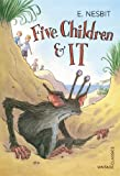 Nesbit, E.: Five Children & It (Vintage Children's Classics)