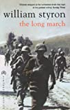 Styron, William: The Long March