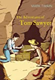 Twain, Mark: The Adventures of Tom Sawyer (Vintage Classics)