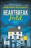 Moggach, Deborah: Heartbreak Hotel
