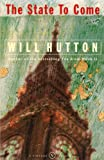 Will Hutton: State to Come