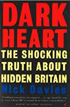 Dark Heart: The Shocking Truth About Hidden…