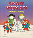 McKee, David: The Snow Woman