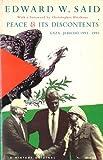 Edward W. Said: Peace and Its Discontents: Gaza - Jericho, 1993-1995