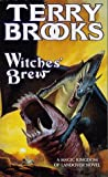 Brooks, Terry: Witches' Brew (A Magic Kingdom of Landover Novel)
