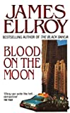 Ellroy, James: Blood on the Moon