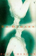 Dr. Demarr by Paul Theroux