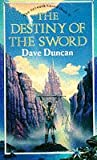 Duncan, Dave: The Destiny of the Sword (The Seventh Sword)