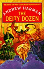 The Deity Dozen by Andrew Harman