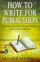 How to Write for Publication (Arrow Business…