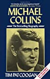 Tim Pat Coogan: Michael Collins