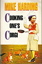 Cooking One's Corgi by Mike Harding