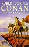 ROBERT JORDAN: Conan the Invincible (Conan)