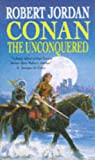 Jordan, Robert: Conan the Unconquered