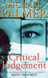 Palmer, Michael: Critical Judgment