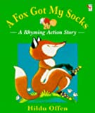 Offen, Hilda: A Fox Got My Socks (Red Fox Picture Books)