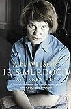 A N Wilson: Iris Murdoch as I Knew Her