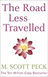 Peck, M. Scott: Road Less Travelled: A New Psychology of Love, Traditional Values and Spiritual Growth