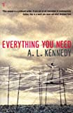 Kennedy, A. L.: Everything You Need