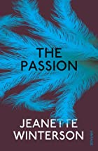 The Passion (Contemporary classics) by…
