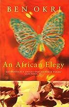An African Elegy by Ben Okri